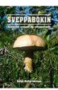 Sveppabókin - islenskir sveppir og sveppafraeði